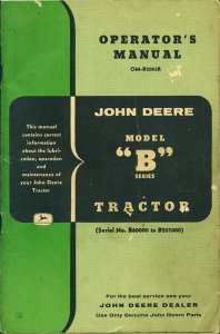 john deere model b owner s manual rh retiredtractors com john deere model b manual serial number 53534 john deere model b operators manual